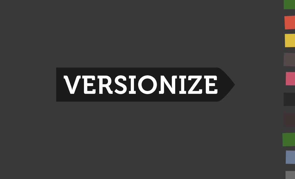 Versionize